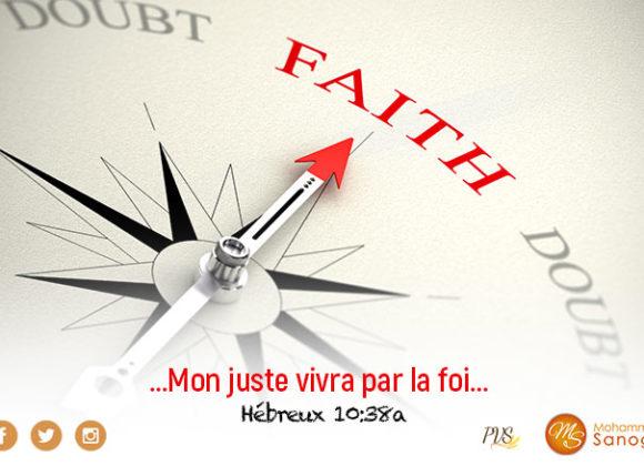La foi : ton mode de vie !
