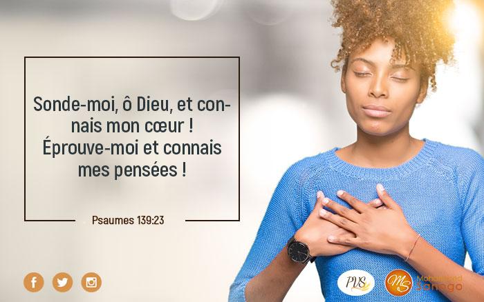 Laisse Dieu sonder ton coeur !
