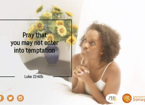 May God keep you from temptation !