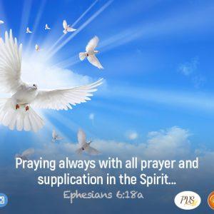 Pray in the Spirit in the name of Jesus