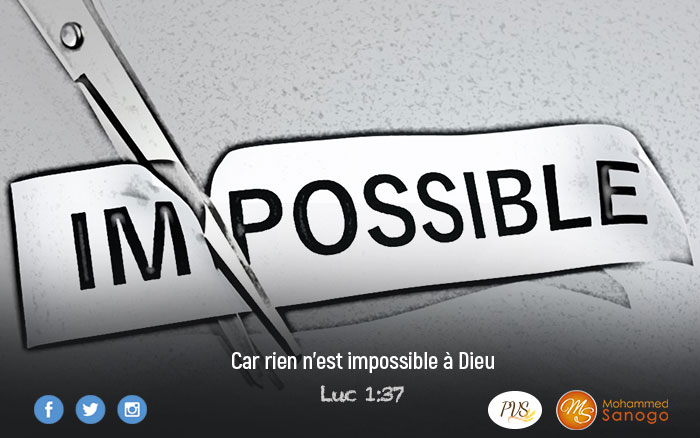 L'IMPOSSIBLE DEVIENT POSSIBLE EN 2020 !