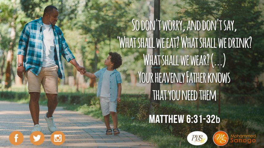 NEVER FORGET THAT GOD IS YOUR FATHER!